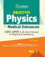 Objective Physics Vol 1 for Medical Entrance Examinations: Book by DC Pandey