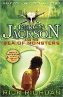 Percy Jackson and the Sea of Monsters: Book by Rick Riordan