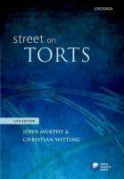 Street on Torts:Book by Author-John Murphy and Christian Wittings