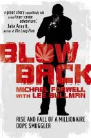 Blowback: Adventures of a Dope Smuggler: Book by Michael Forwell
