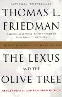 The Lexus and the Olive Tree: Book by Thomas L Friedman