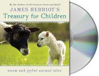 James Herriot's Treasury for Children: Warm and Joyful Animal Tales: Book by James Herriot