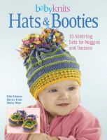 Baby Knits: Hats and Booties: Book by Edie Eckman