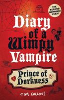 Prince of Dorkness: Diary of a Wimpy Vampire: Bk. 2: Book by Tim Collins