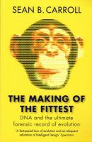 The Making of the Fittest: Book by Sean B. Carroll