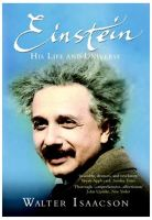 Einstein: His Life and Universe: Book by Walter Isaacson