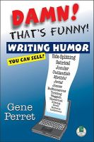 Damn! That's Funny!: Writing Humor You Can Sell: Book by Gene Perret