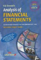 Analysis of Financial Statements Class-XII (As Per Schedule VI of the Companies Act, 1956) (Including Project Work): Book by T.S. Grewal