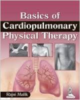 BASICS OF CARDIOPULMONARY PHYSICAL THERAPY: Book by RAJNI MALIK