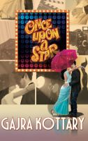 Once Upon a Star: Book by Gajra Kottary