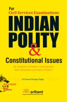 UPSC IAS  Civil Service Examination INDIAN POLITY AND CONSTITUTIONAL ISSUES: Book by Dr. Kumud Ranjan Singh