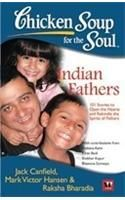 Chicken Soup For The Soul: Indian Fathers: Book by Jack Canfield , Mark Victor Hansen
