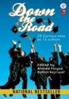 Down The Road: Book by Ahmed Faiyaz
