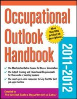 Occupational Outlook Handbook: 2011-2012: Book by U.S. Department of Labor