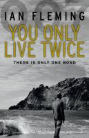 You Only Live Twice: James Bond 007: Book by Ian Fleming