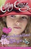 Chocolate Box Girls: Marshmallow Skye: Book by Cathy Cassidy