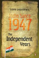 India Since 1947: The Indepenent Years: Book by Gopa Sabharwal