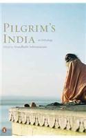 Pilgrim's India : An Anthology: Book by Arundhati Subramaniam