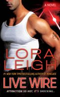 Live Wire: Book by Lora Leigh