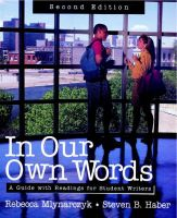 In Our Own Words: A Guide with Readings for Student Writers: Book by Rebecca Mlynarczyk , Steven B. Haber
