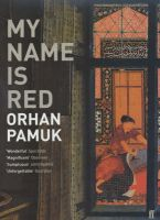 My Name is Red: Book by Orhan Pamuk