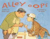 Alley Oops: Book by Janice Levy