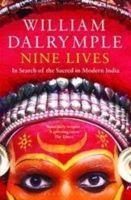 NINE LIVES : IN SEARCH OF THE SACRED: Book by William Dalrymple