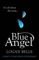 Blue Angel: Book by Logan Belle