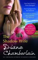 The Shadow Wife:Book by Author-Diane Chamberlain