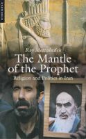 The Mantle of the Prophet:Book by Author-Roy Mottahedeh
