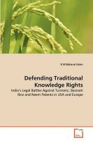 Defending Traditional Knowledge Rights: Book by K M Baharul Islam