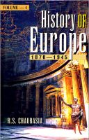 History of Europe - 1870-1945:Book by Author-R. S. Chaurasia