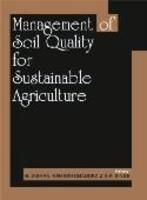 Management of Soil Quality For Sustainable Agriculture: Book by B. Mishra & Ramesh Chandra & S. K. Singh