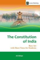 The Constitution of India : Bare Act with Short Notes for Students: Book by A R Khan