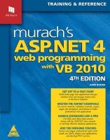 Murach'S ASP.Net 4 Web Programming with VB 2010: Training & Reference