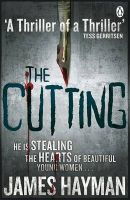 The Cutting: Book by James (James H.) Hayman