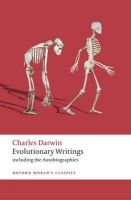 Evolutionary Writings: Including the Autobiographies: Book by Charles Darwin , James A. Secord