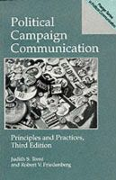 Political Campaign Communication: Principles and Practices: Book by Judith S. Trent