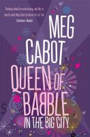 Queen of Babble in the Big City: Book by Meg Cabot