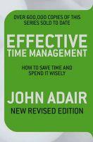 Effective Time Management : Book by John Adair