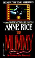 The Mummy: Or Rameses the Damned: Book by Anne Rice