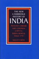 Peasant Labour and Colonial Capital: Book by Sugata Bose