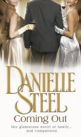 Coming Out: Book by Danielle Steel