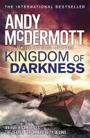 Kingdom of Darkness (Wilde/Chase 10) (Paperback): Book by Andy McDermott