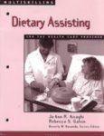 Multiskilling: Dietary Practice for the Health Care Provider (Delmar's Multiskilling Series) (English) 1999 Edition (Paperback): Book by Jo Ann R. Airaghi, Beverly M. Kovanda, Rebecca S. Galvin