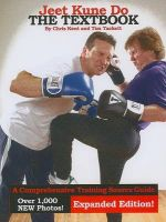 Jeet Kune Do: The Textbook: Book by Chris Kent