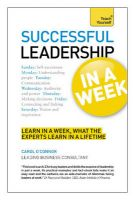 Teach Yourself Successful Leadership in a Week:Book by Author-Carol O'Connor