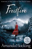 Frostfire: The Kanin Chronicles: Book One: Book by Amanda Hocking