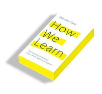 How We Learn: Book by Benedict Carey