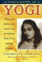 Autobiography of a Yogi: Book by Paramhansa Yogananda
